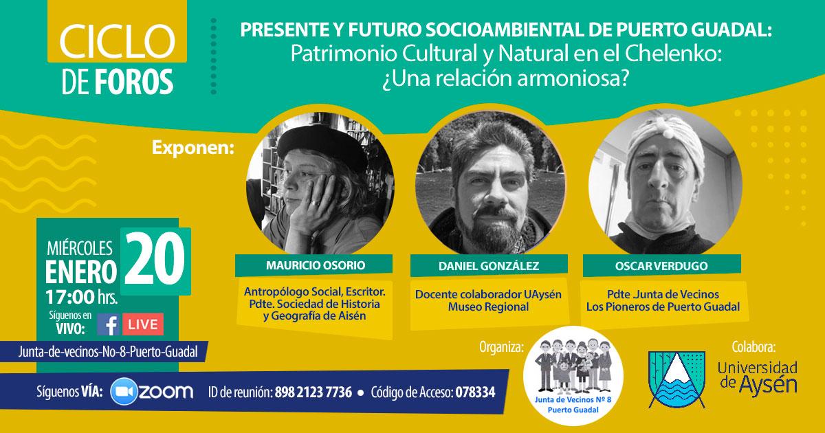 Último Foro del Ciclo Presente y Futuro Socio Ambiental de Puerto Guadal