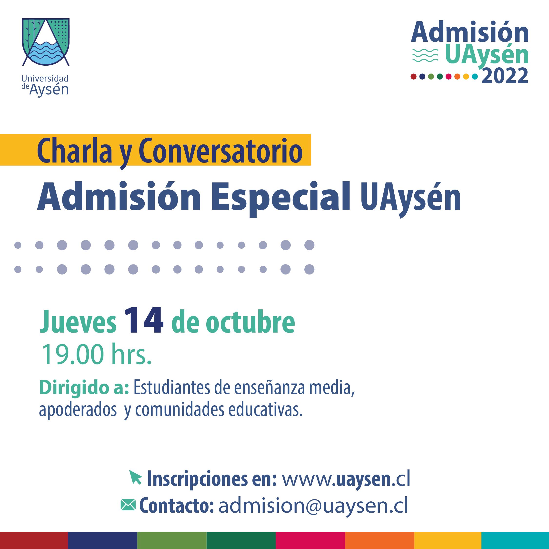 Charla y Conversatorio Virtual Admisión Especial UAysén