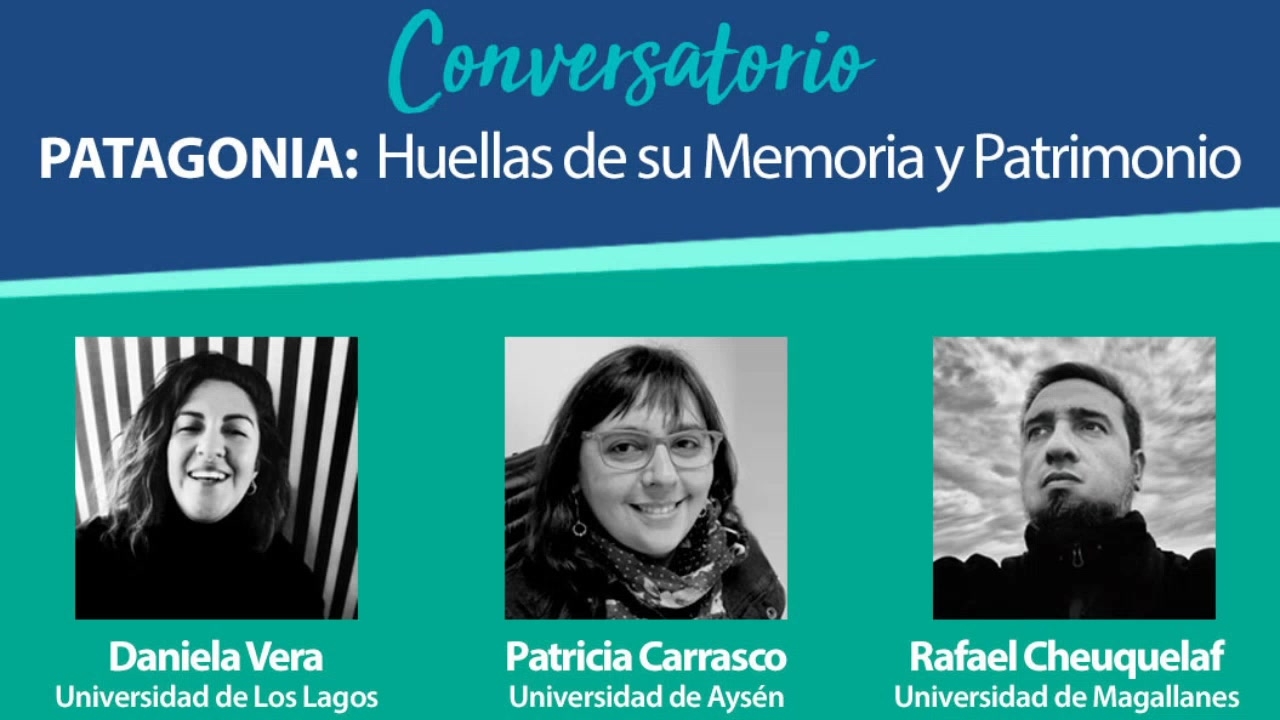 Patagonia: Huellas de su memoria y Patrimonio
