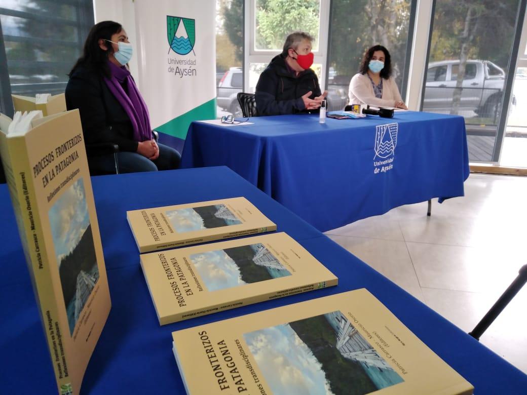 """Investigadora UAysén lanza libro """"Procesos Fronterizos en la Patagonia, Reflexiones Transdisciplinares"""""""