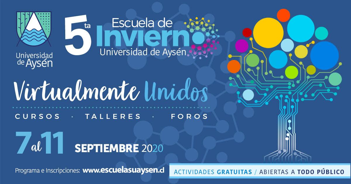 Universidad de Aysén invita a participar en su 5ta Escuela de Invierno