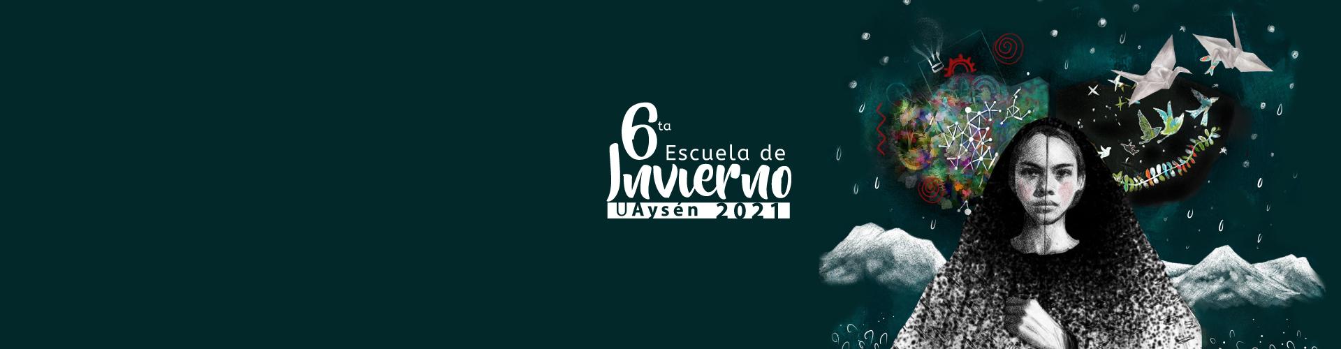 6ª Escuela de Invierno uaysén
